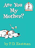 Are You My Mother? (I Can Read It All by Myself Beginner Books)
