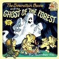 The Berenstain Bears and the Ghost of the Forest (First Time Reader)