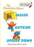 Bright & Early Book #4: The Berenstain Bears Inside Outside Upside Down