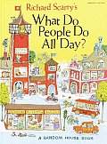 Scarry's, What Do People Do All Day Cover
