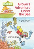 Grover's Adventure Under the Sea: Featuring Jim Henson's Sesame Street Muppets