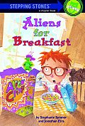 Aliens For Breakfast Stepping Stones Book