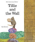 Tillie & the Wall