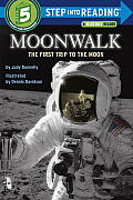 Moonwalk: The First Trip to the Moon (Step Into Reading: A Step 5 Book)