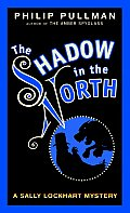 The Shadow in the North (Sally Lockhart Mystery #02) Cover