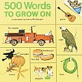 500 Hundred Words To Grow On