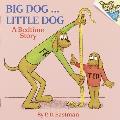 Big Dog Little Dog A Bedtime Story