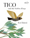 Tico and the Golden Wings (Pinwheel Books) Cover