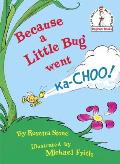 Because a Little Bug Went Ka-Choo! Cover