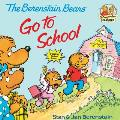 Berenstain Bears Go to School (Berenstain Bears)