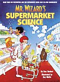 Mr Wizards Supermarket Science