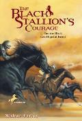 Black Stallion #12: The Black Stallion's Courage