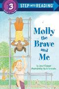 Molly the Brave and Me (Step Into Reading: A Step 3 Book) Cover