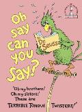 Oh Say Can You Say? (I Can Read It All by Myself Beginner Books)