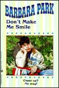 Dont Make Me Smile