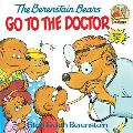 The Berenstain Bears Go to the Doctor (Berenstain Bears First Time Chapter Books) Cover