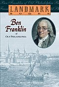Ben Franklin of Old Philadelphia