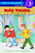 Bully Trouble Step Into Reading