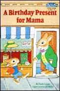 Birthday Present Mama Step Into Reading