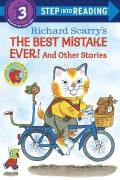 Scarry's the Best Mistake Ever! and Other Stories (Step Into Reading: A Step 3 Book)
