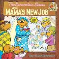 The Berenstain Bears and Mama's New Job (Berenstain Bears First Time Chapter Books)