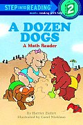 Dozen Dogs Step Into Reading Step 1
