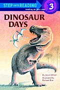 Dinosaur Days (Step Into Reading: A Step 3 Book)