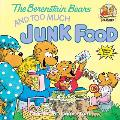 The Berenstain Bears and Too Much Junk Food (Berenstain Bears First Time Chapter Books) Cover