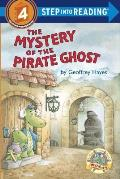 The Mystery of the Pirate Ghost (Step Into Reading: A Step 4 Book) Cover