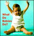 What Do Babies Do Board Book