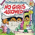 Berenstain Bears No Girls Allowed (Berenstain Bears First Time Chapter Books) Cover