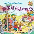 The Berenstain Bears and the Week at Grandma's (Berenstain Bears First Time Chapter Books) Cover