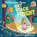 The Berenstain Bears Get Stage Fright (Berenstain Bears First Time Chapter Books)