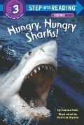 Hungry, Hungry Sharks (Step Into Reading: A Step 3 Book)