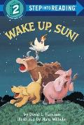 Wake Up, Sun! (Step Into Reading: A Step 2 Book)