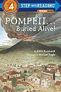 Pompeii--Buried Alive! (Step Into Reading: A Step 4 Book)