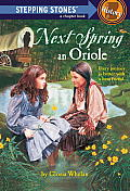 Stepping Stone Books #0000: Next Spring an Oriole Cover