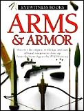 Arms & Armor Eyewitness