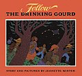Follow The Drinking Gourd