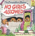 Berenstain Bears No Girls Allowed