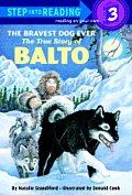 Bravest Dog Ever The True Story Of Bal