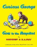 Curious George Goes to the Hospital (Curious George) Cover