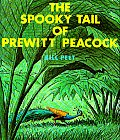 Spooky Tail of Prewitt Peacock