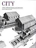 City: A Story of Roman Planning and Construction Cover