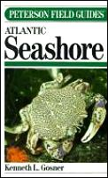 Peterson Field Guide To The Atlantic Seashore from the Bay of Fundy to Cape Hatteras