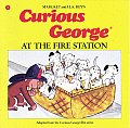 Curious George at the Fire Station (Curious George) Cover