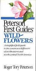 Peterson First Guide To Wildflowers Of Northea