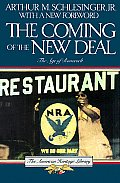 Age Of Roosevelt Volume 2 The Coming of the New Deal