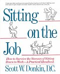 Sitting On The Job How To Survive The