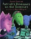 Patricks Dinosaurs On The Internet